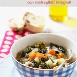 Zuppa cavolo nero con maltagliati integrali