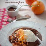 Quenelle di ricotta con arance al forno e cioccolato