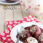 Gnocchi dolci di rapa con ricotta per Taste&More